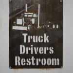 Trucker Restroom Sign
